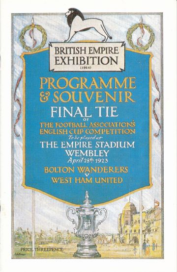1923 FA CUP FINAL Bolton Wanderers v West Ham - Full replica match programme